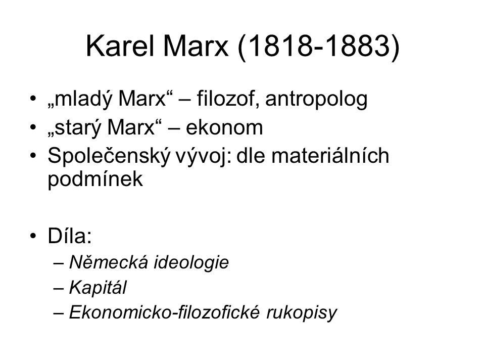 "Karel Marx (1818-1883) ""mladý Marx – filozof, antropolog"