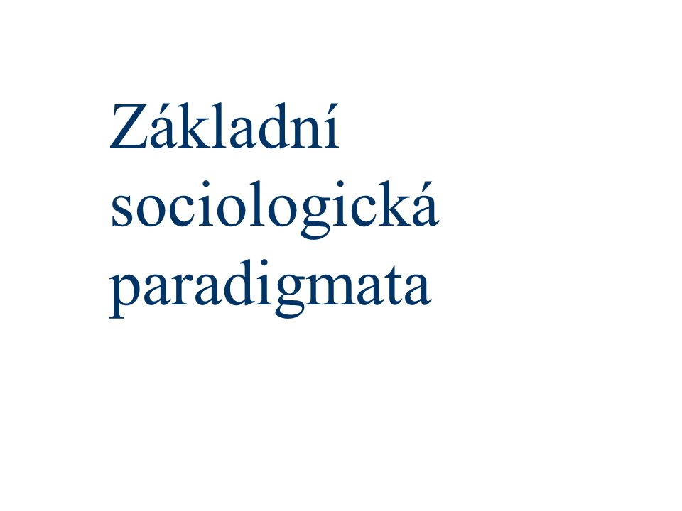 Základní sociologická paradigmata