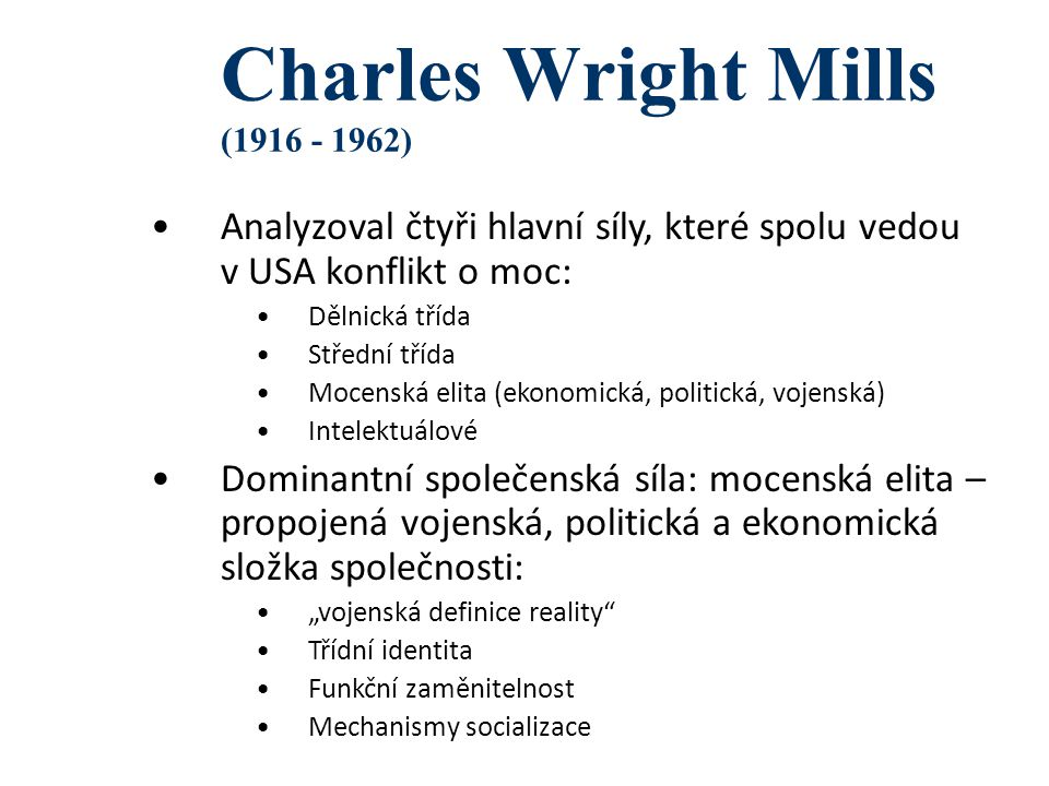 Charles Wright Mills ( )