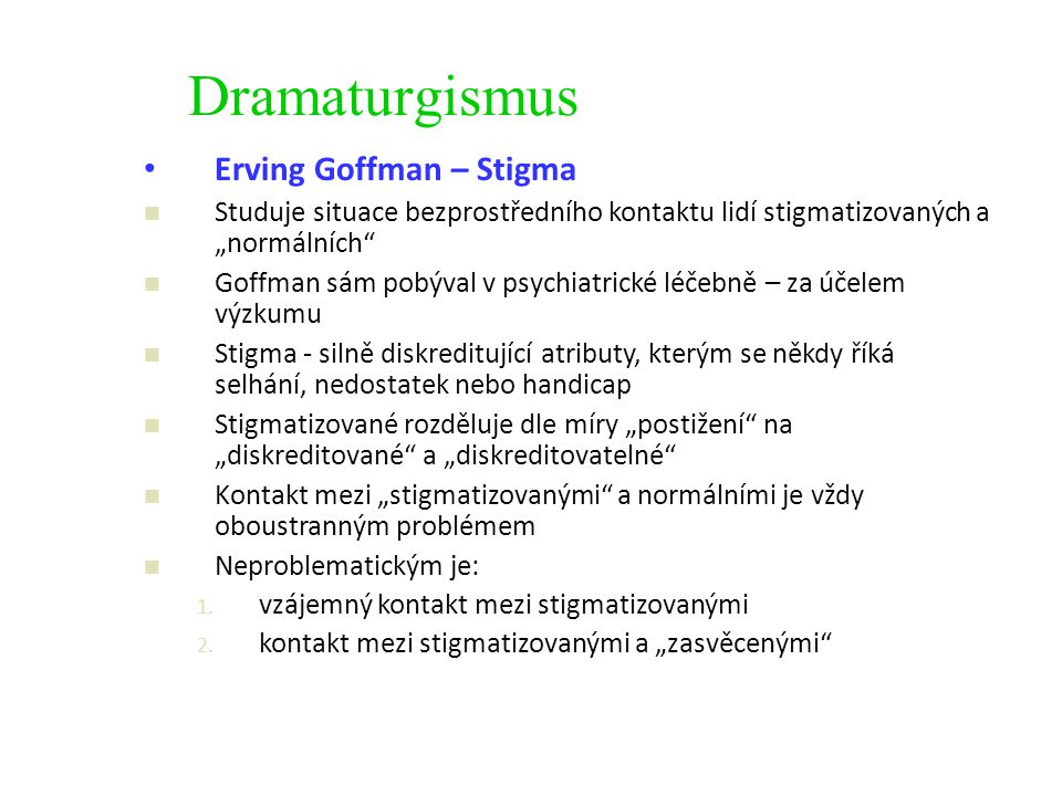 Dramaturgismus Erving Goffman – Stigma