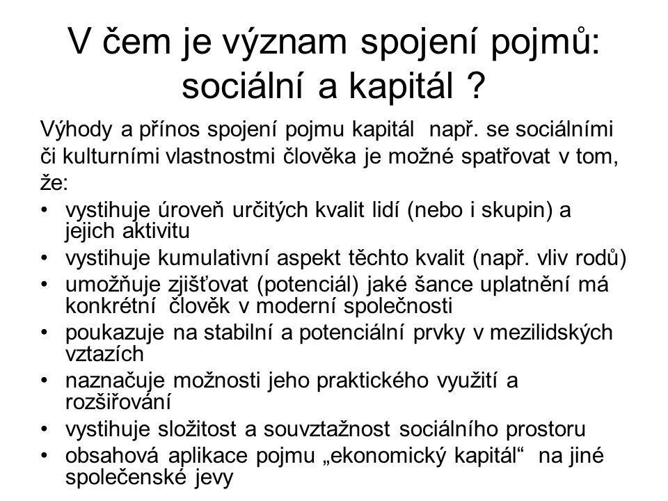 V čem je význam spojení pojmů: sociální a kapitál