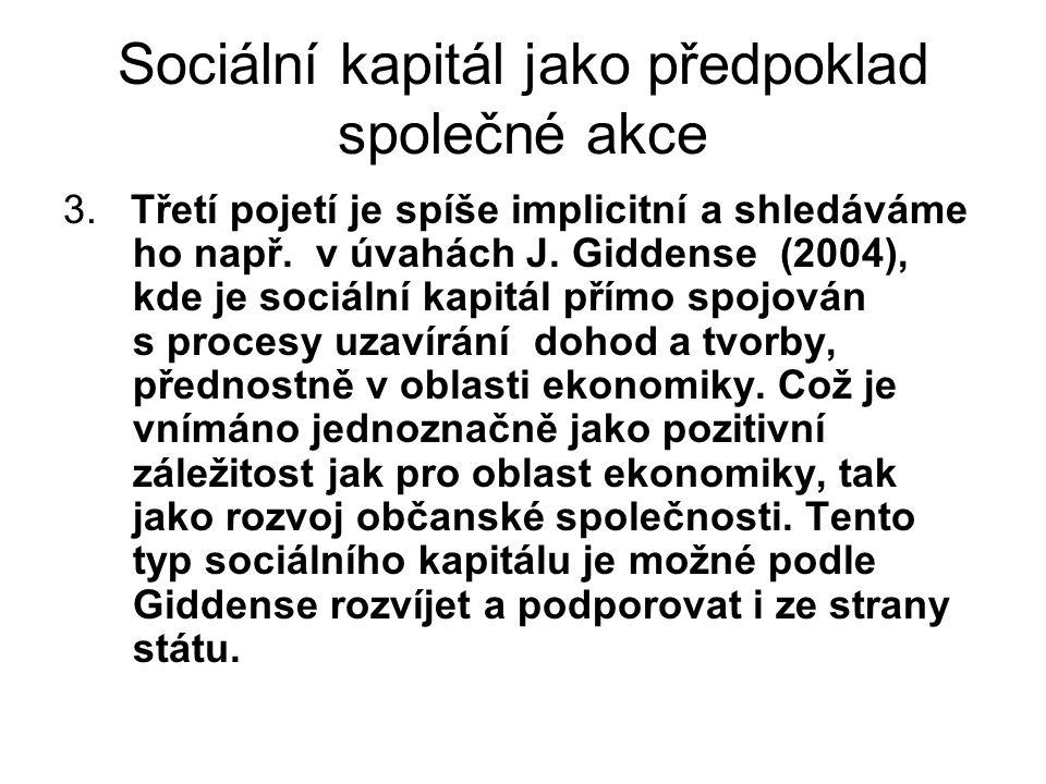 Sociální kapitál jako předpoklad společné akce