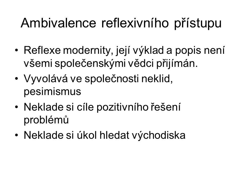 Ambivalence reflexivního přístupu