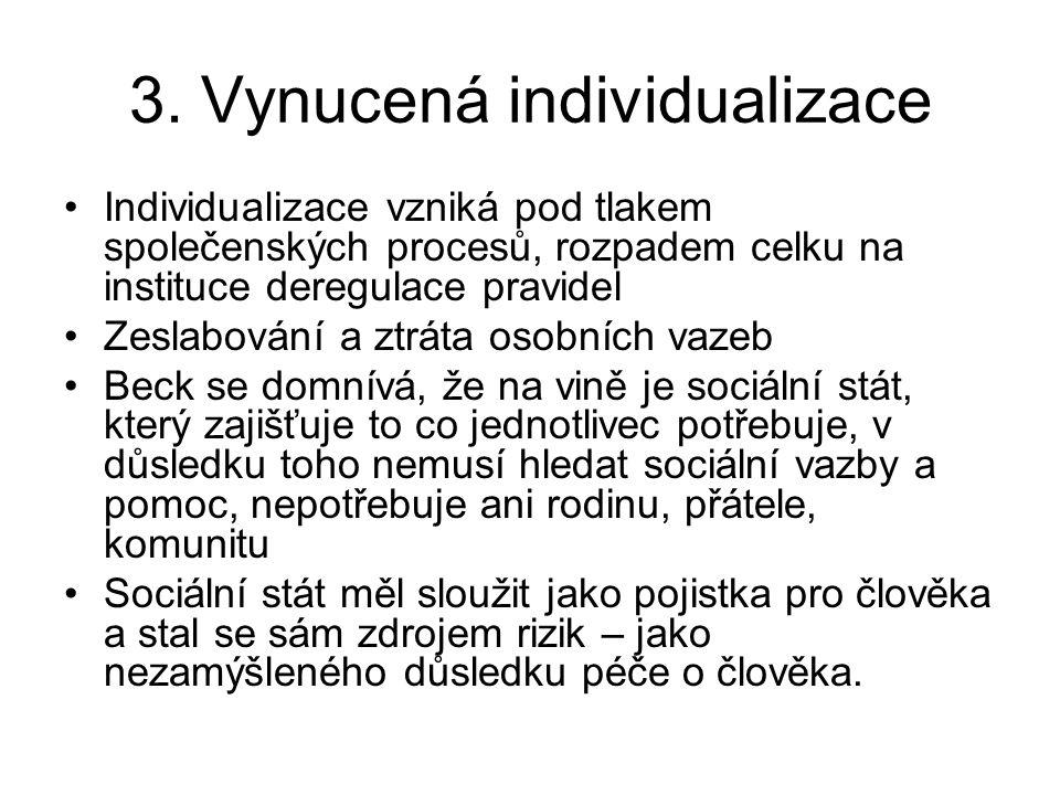 3. Vynucená individualizace