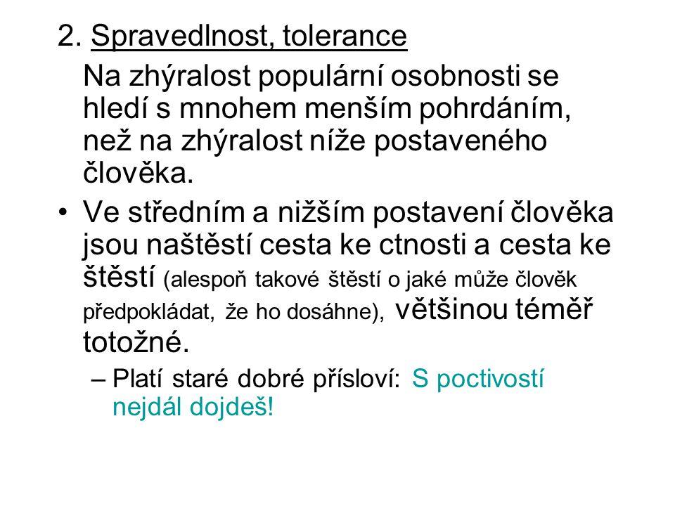 2. Spravedlnost, tolerance
