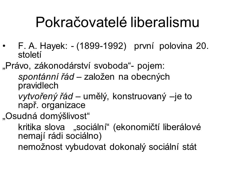 Pokračovatelé liberalismu