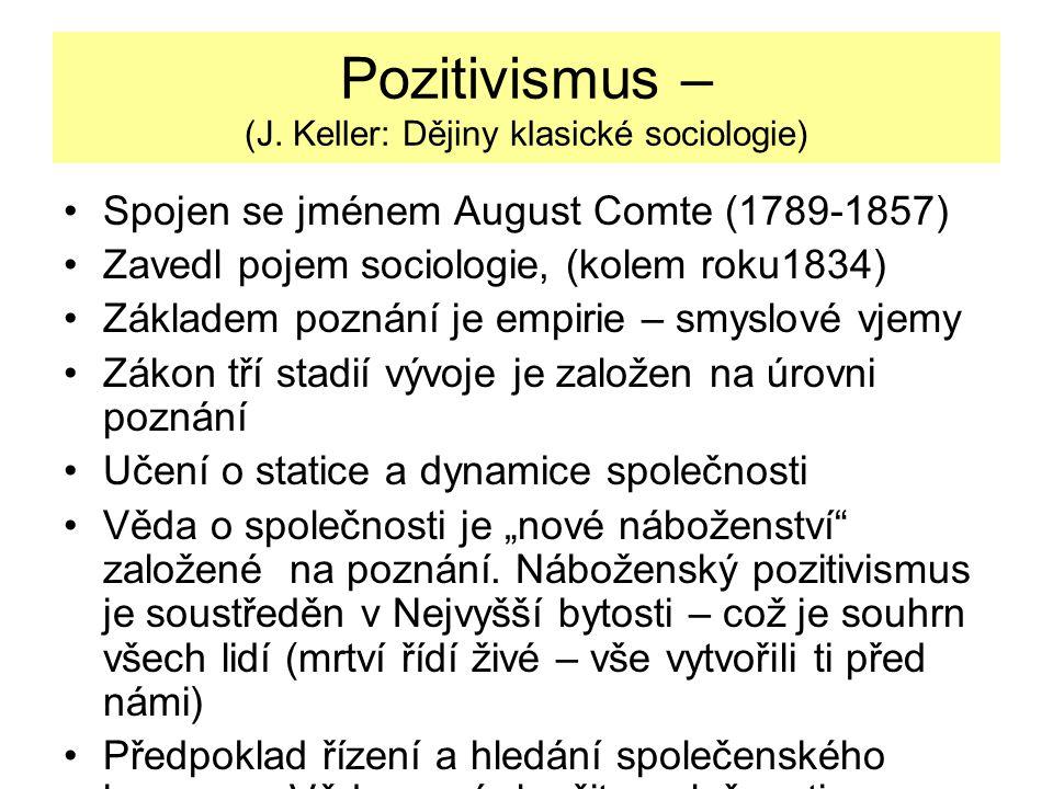 Pozitivismus – (J. Keller: Dějiny klasické sociologie)