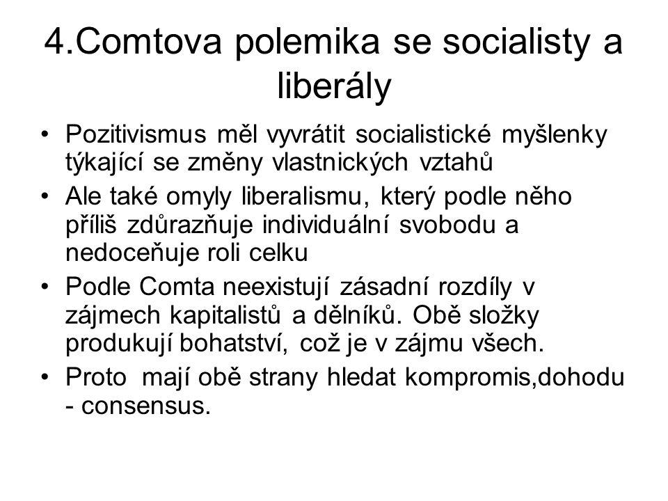 4.Comtova polemika se socialisty a liberály