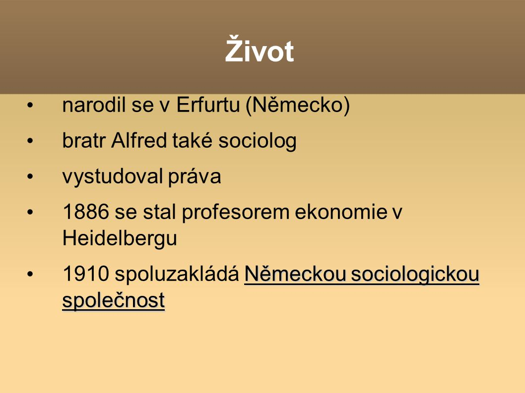 Život narodil se v Erfurtu (Německo) bratr Alfred také sociolog