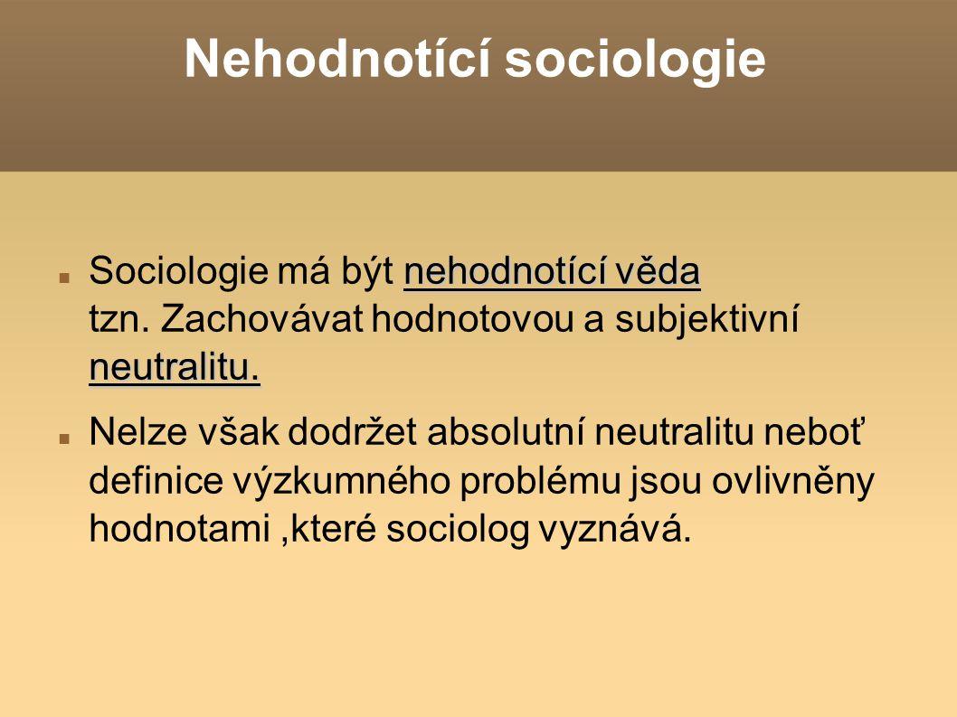Nehodnotící sociologie