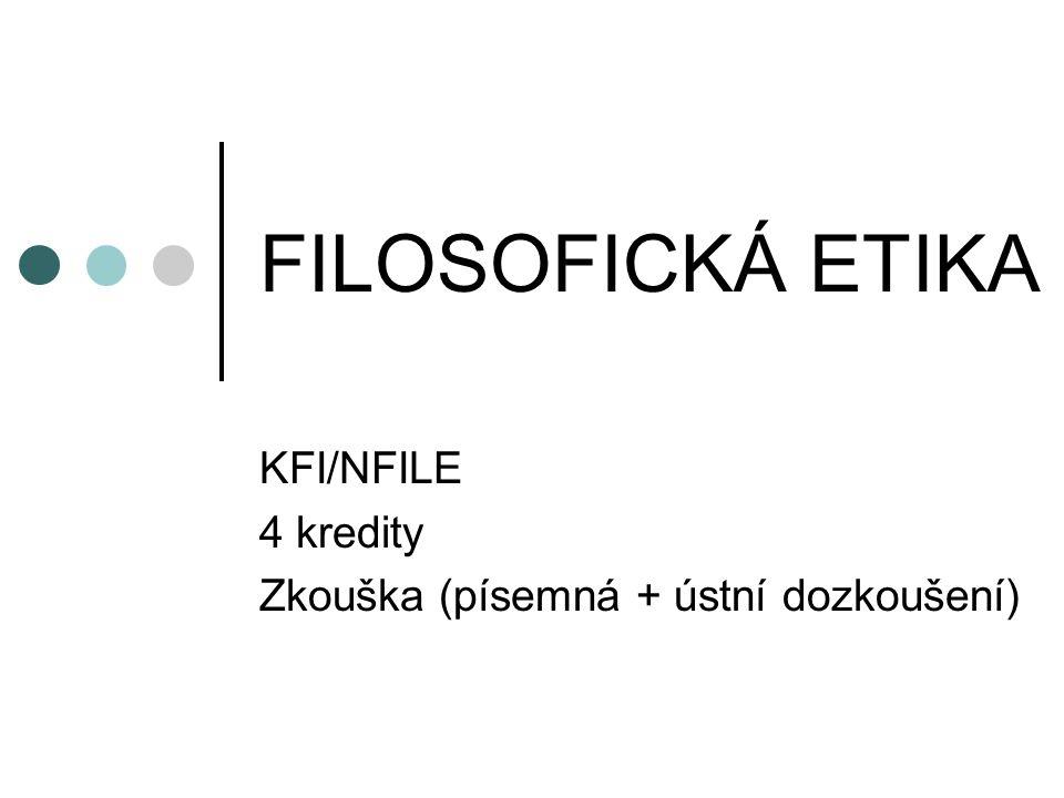 KFI/NFILE 4 kredity Zkouška (písemná + ústní dozkoušení)