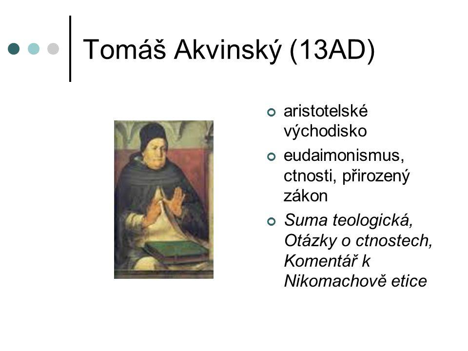 Tomáš Akvinský (13AD) aristotelské východisko