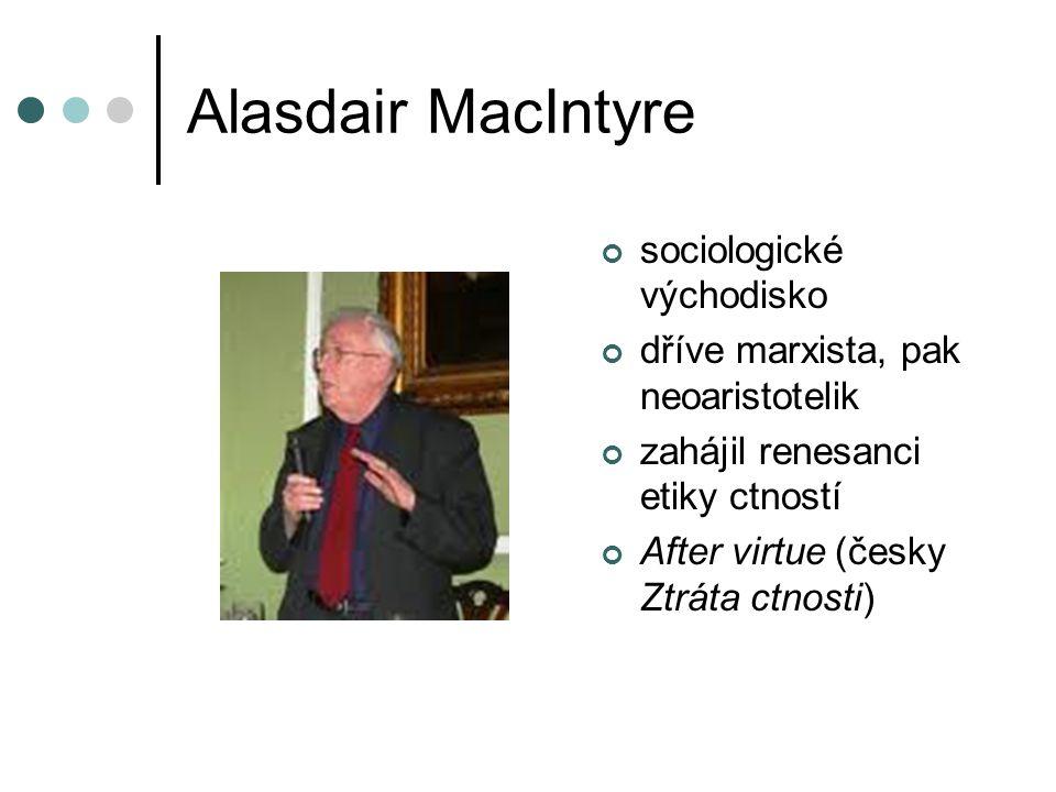 Alasdair MacIntyre sociologické východisko