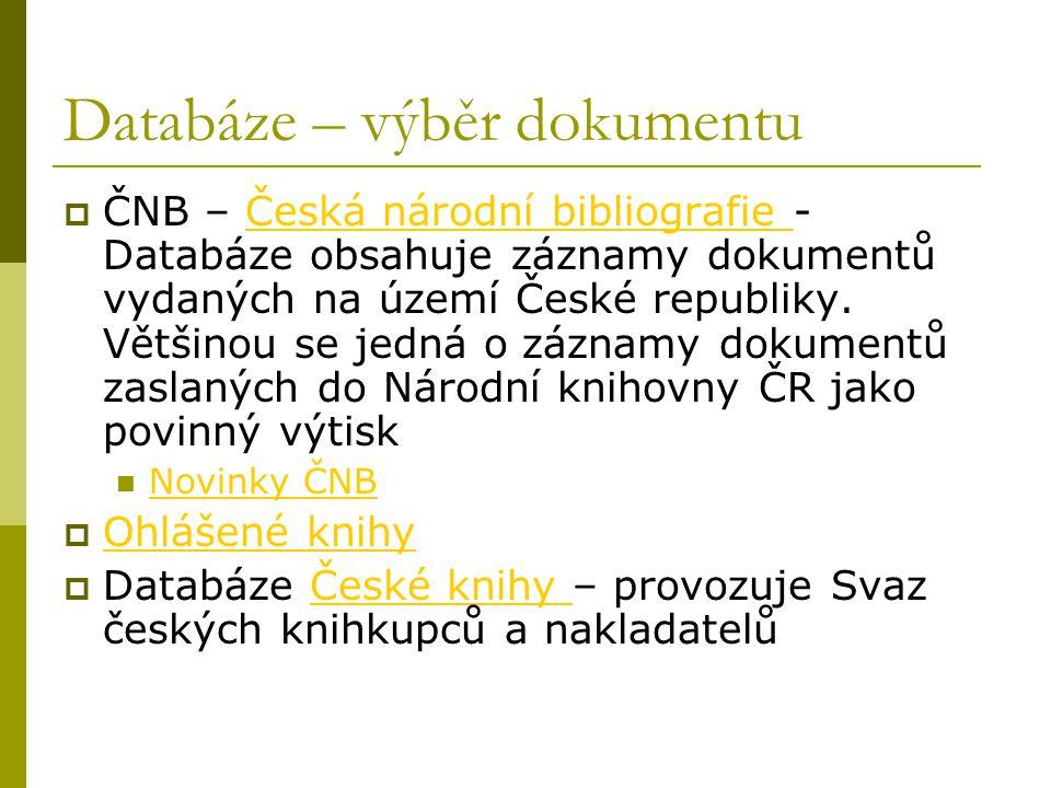 Databáze – výběr dokumentu