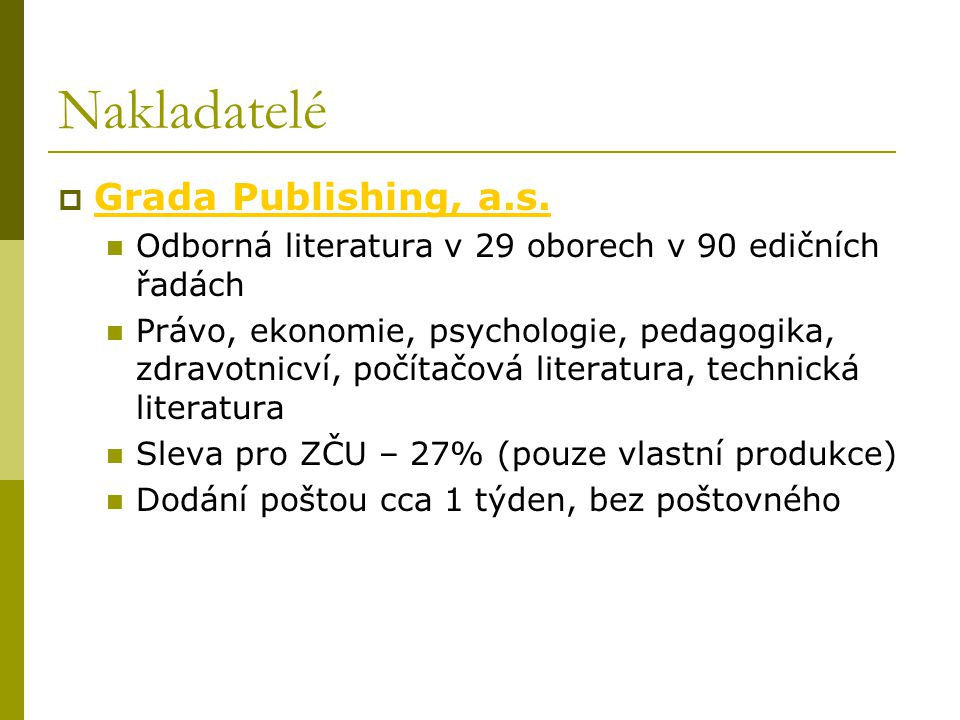 Nakladatelé Grada Publishing, a.s.