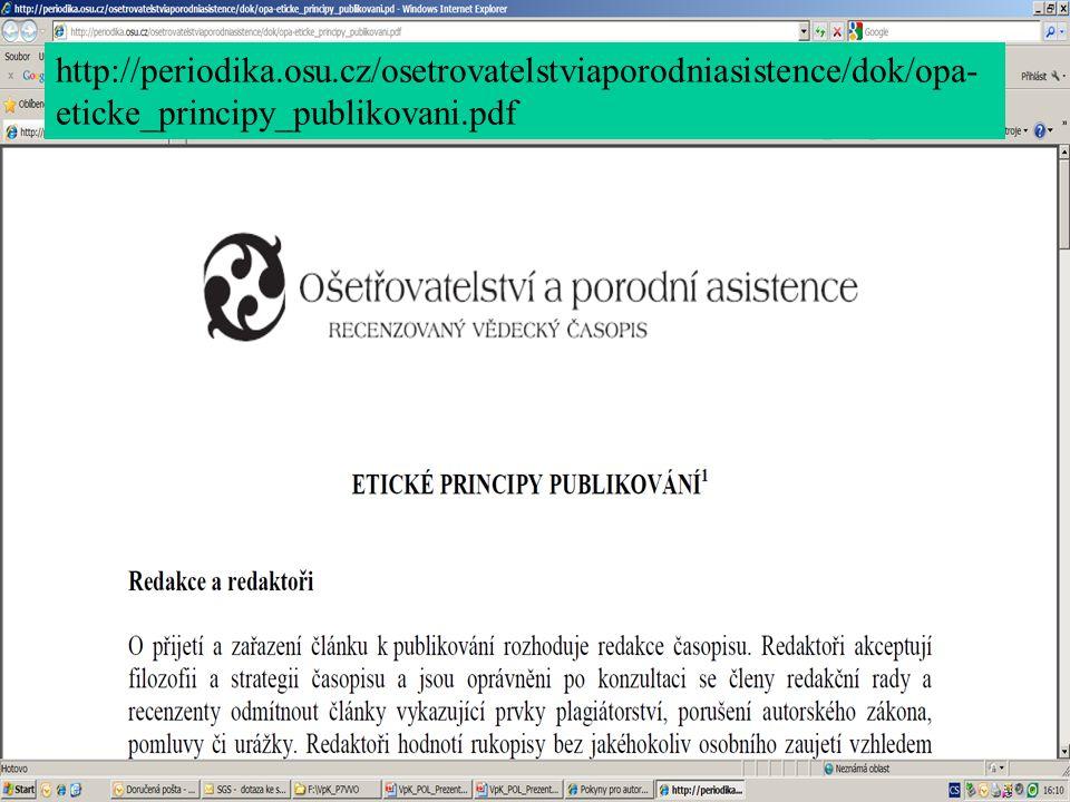 http://periodika.osu.cz/osetrovatelstviaporodniasistence/dok/opa-eticke_principy_publikovani.pdf