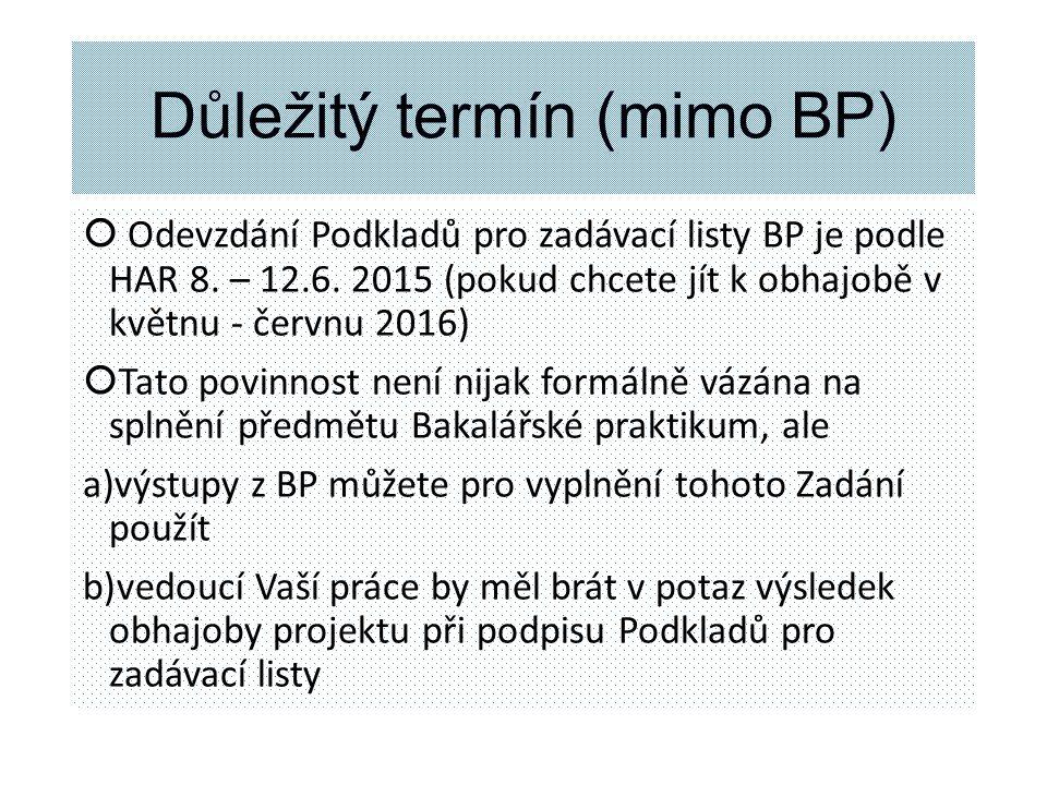 Důležitý termín (mimo BP)