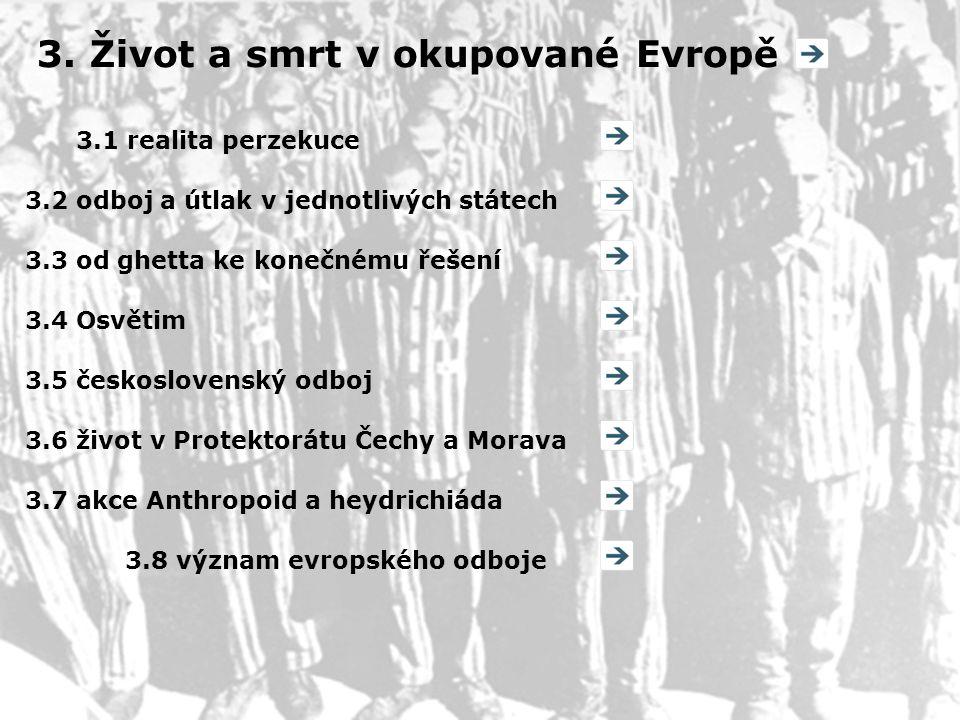 3. Život a smrt v okupované Evropě