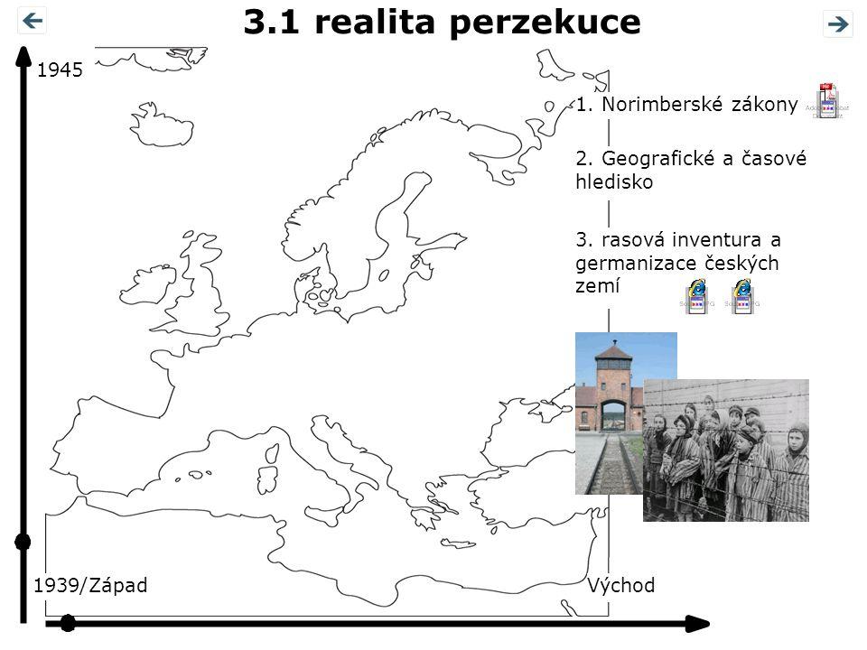 3.1 realita perzekuce 1945 1. Norimberské zákony