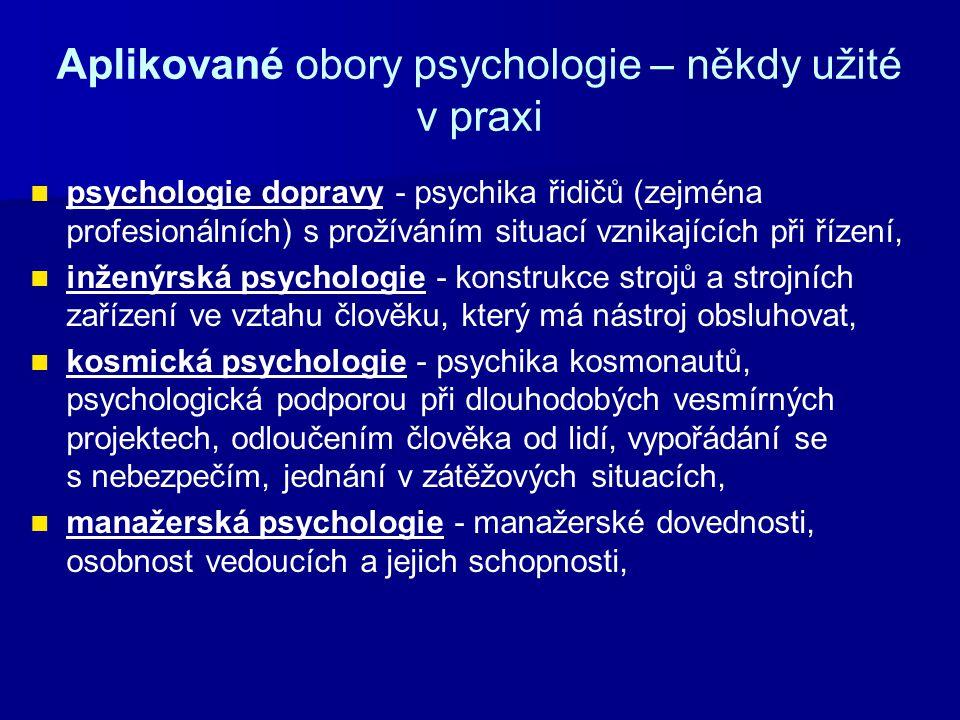 Aplikované obory psychologie – někdy užité v praxi