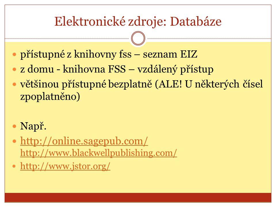 Elektronické zdroje: Databáze