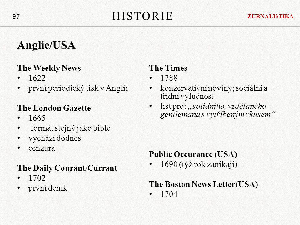 HISTORIE Anglie/USA The Weekly News The Times 1622 1788