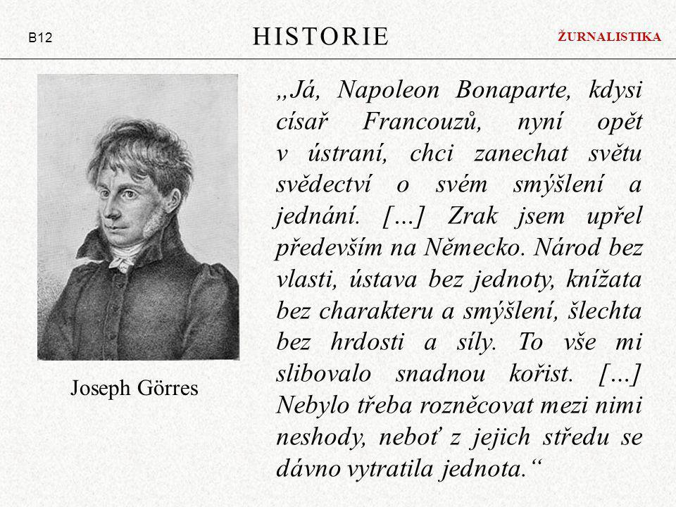 HISTORIE B12. ŽURNALISTIKA.
