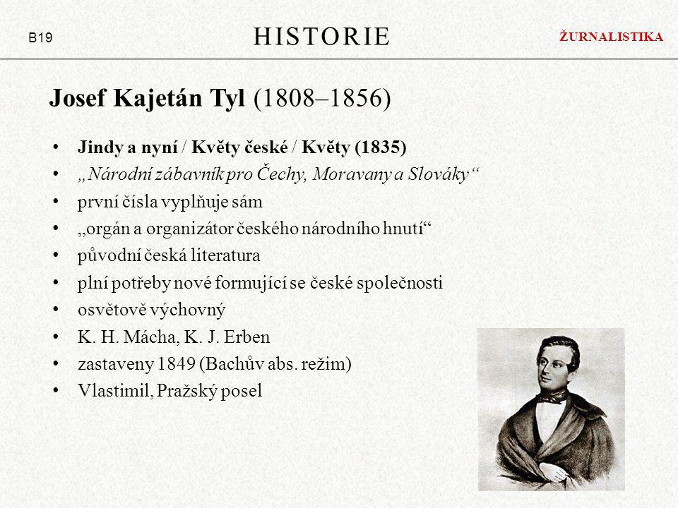 HISTORIE Josef Kajetán Tyl (1808–1856)