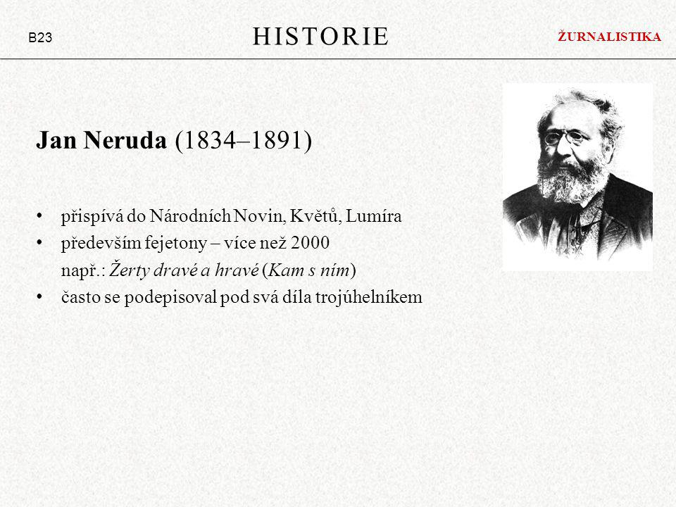 HISTORIE Jan Neruda (1834–1891)