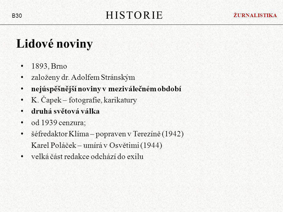 Lidové noviny HISTORIE 1893, Brno založeny dr. Adolfem Stránským