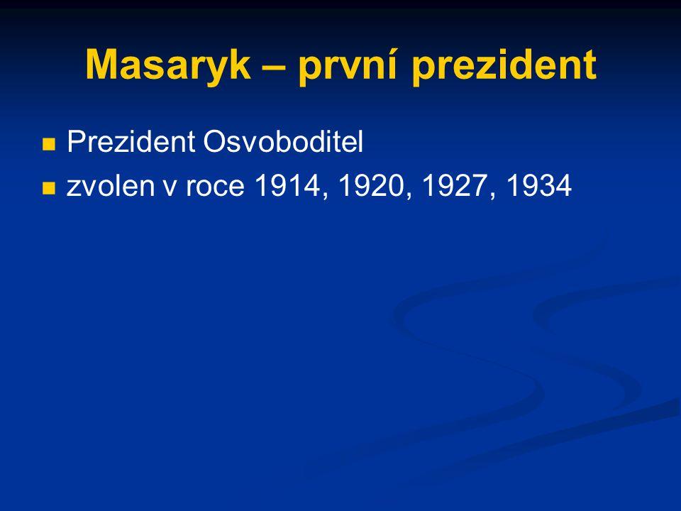 Masaryk – první prezident