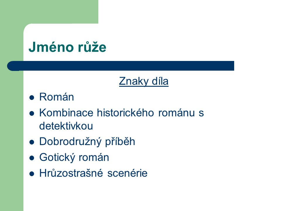 Jméno růže Znaky díla Román