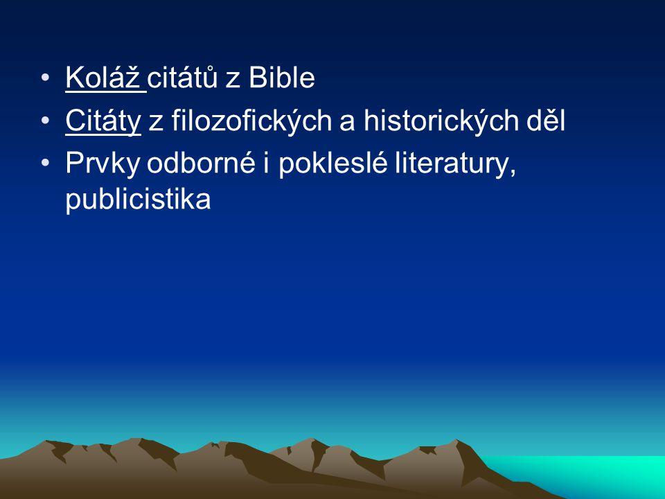 Koláž citátů z Bible Citáty z filozofických a historických děl.
