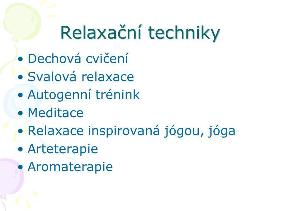 Relaxační techniky Dechová cvičení Svalová relaxace Autogenní trénink