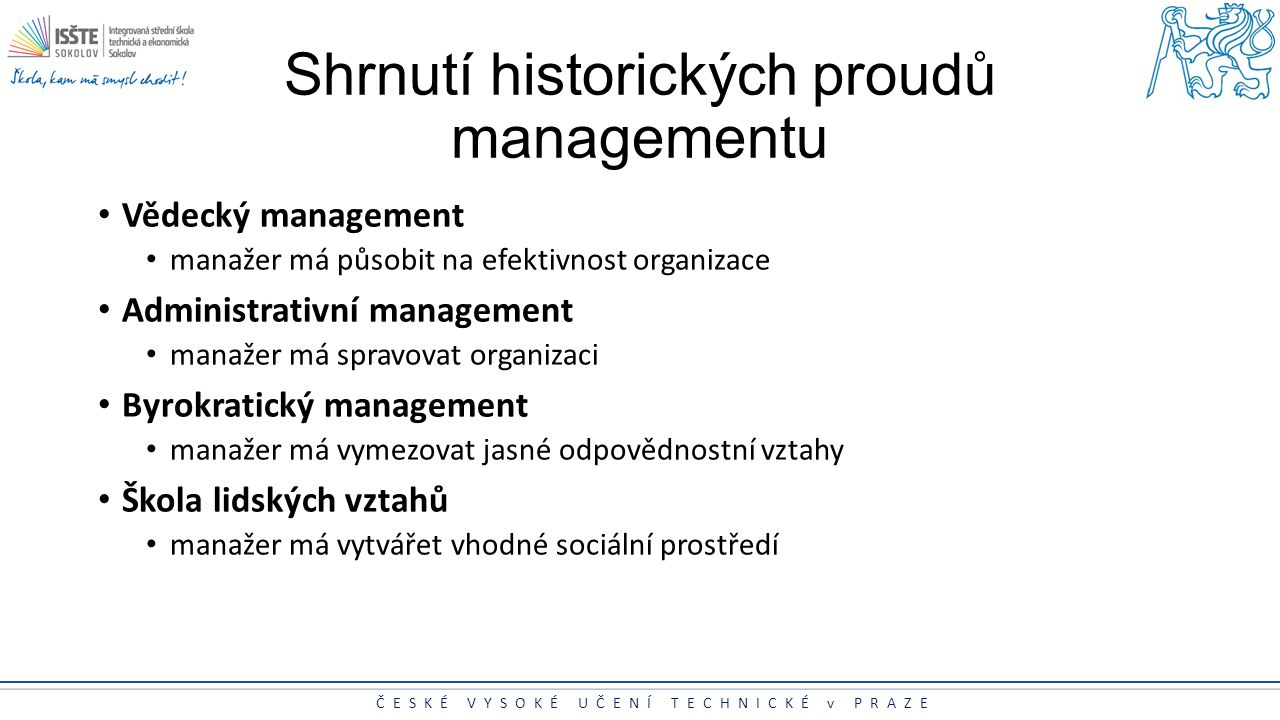 Shrnutí historických proudů managementu