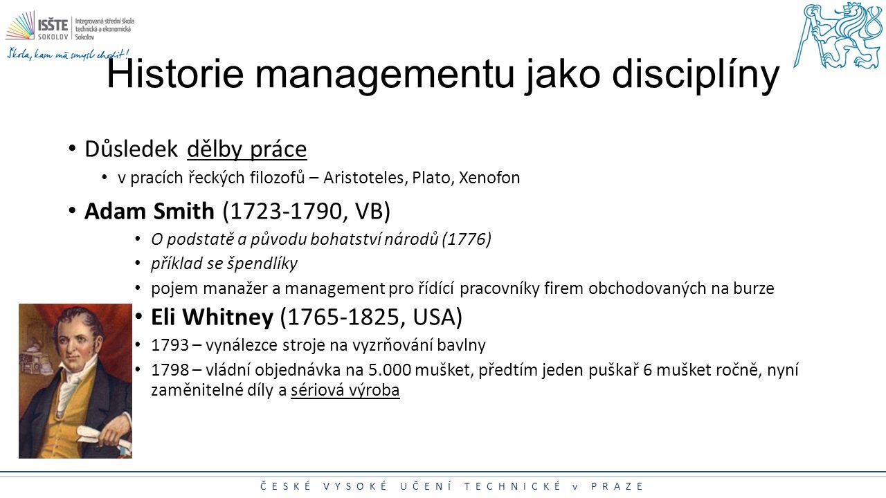 Historie managementu jako disciplíny