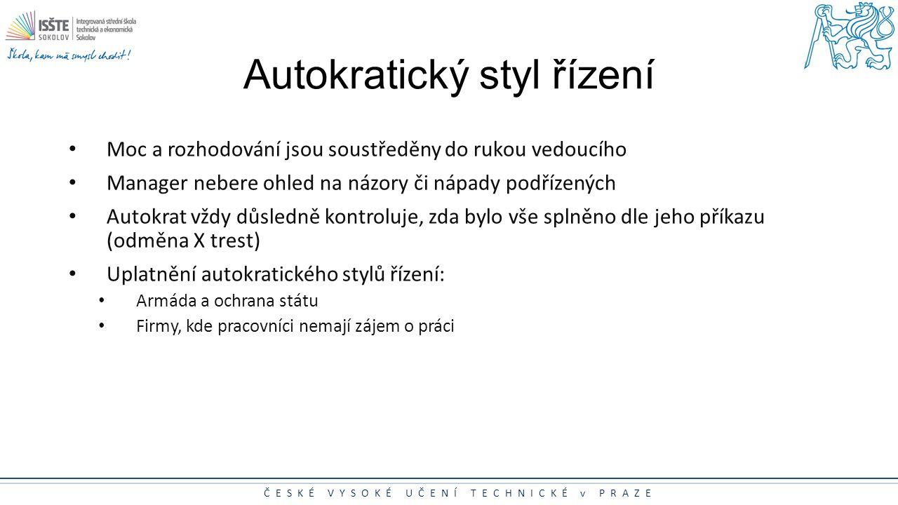 Autokratický styl řízení