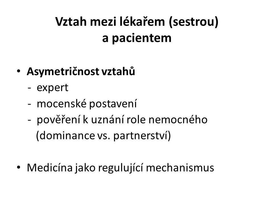 Vztah mezi lékařem (sestrou) a pacientem