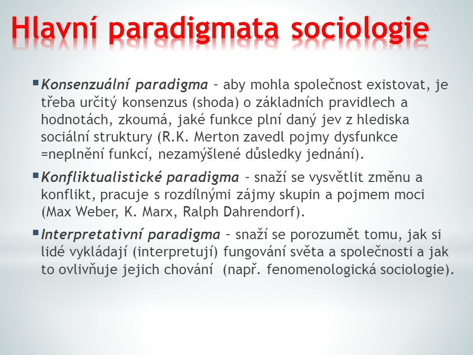 Hlavní paradigmata sociologie