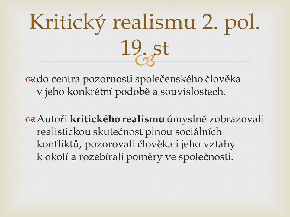 Kritický realismu 2. pol. 19. st
