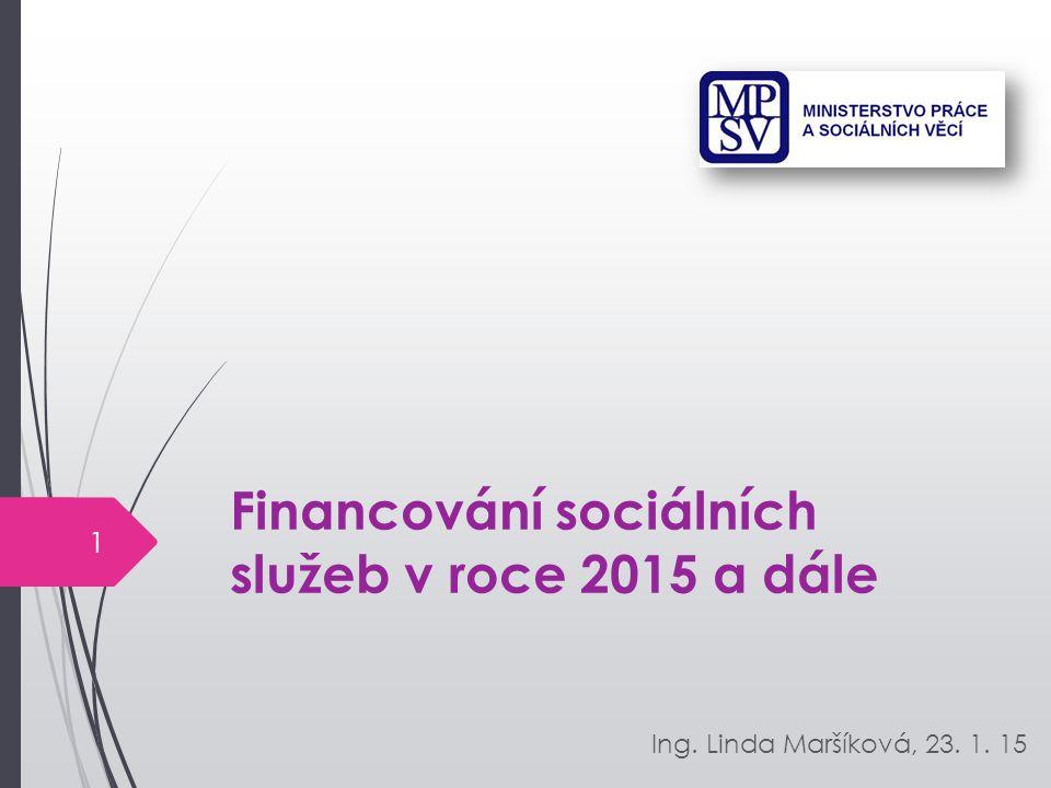 Financování sociálních služeb v roce 2015 a dále