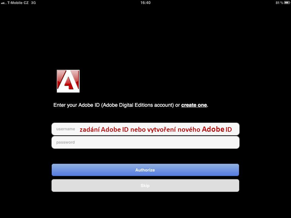 zadání Adobe ID nebo vytvoření nového Adobe ID