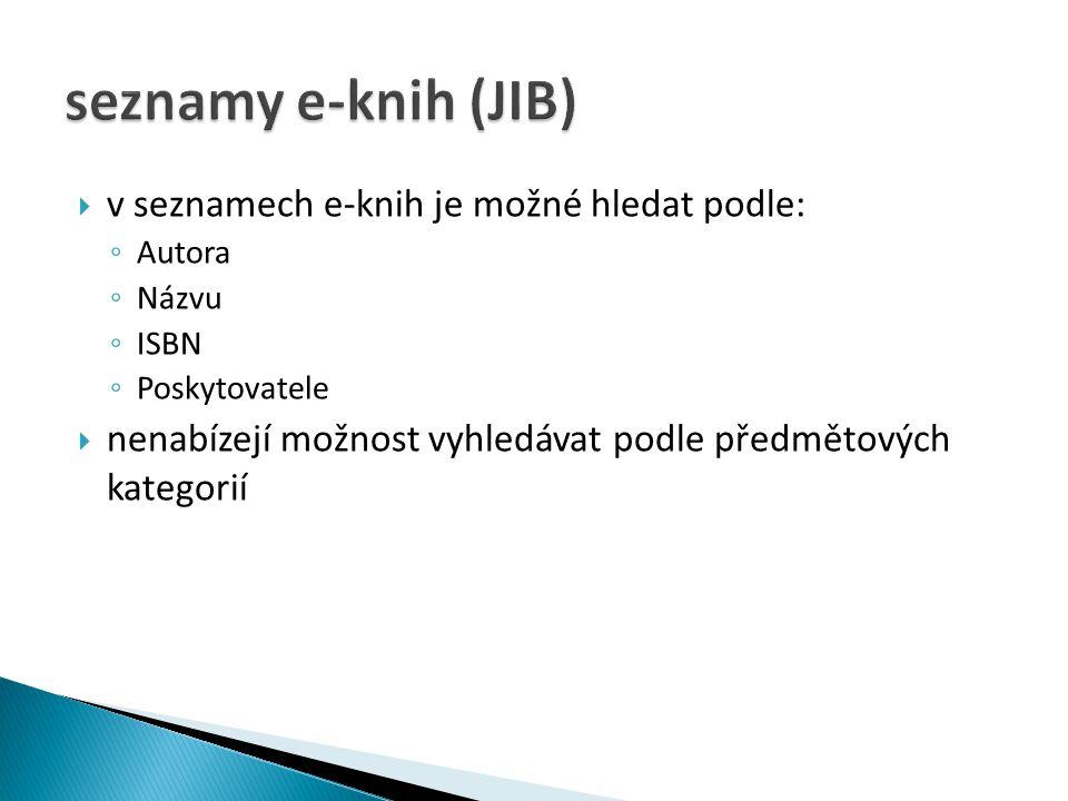 seznamy e-knih (JIB) v seznamech e-knih je možné hledat podle: