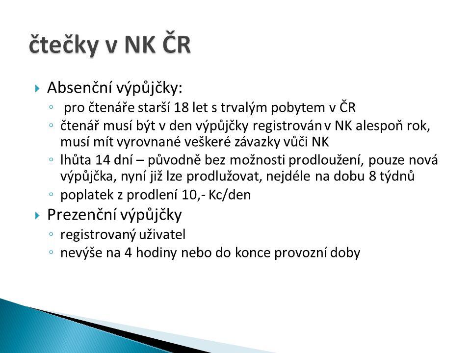 čtečky v NK ČR Absenční výpůjčky: Prezenční výpůjčky