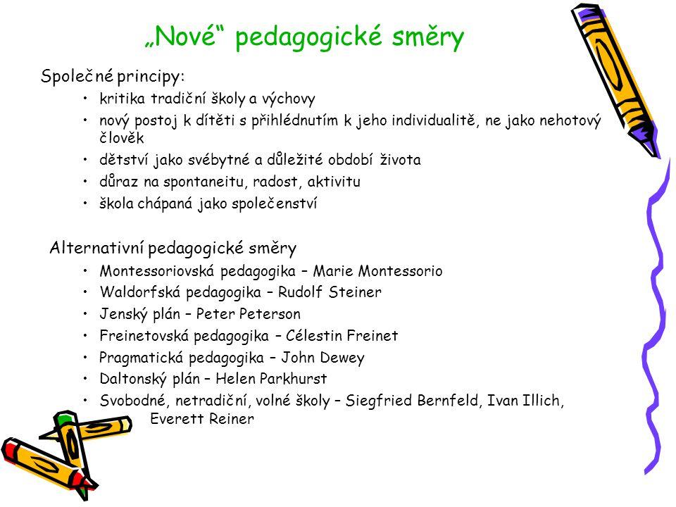 """""""Nové pedagogické směry"""