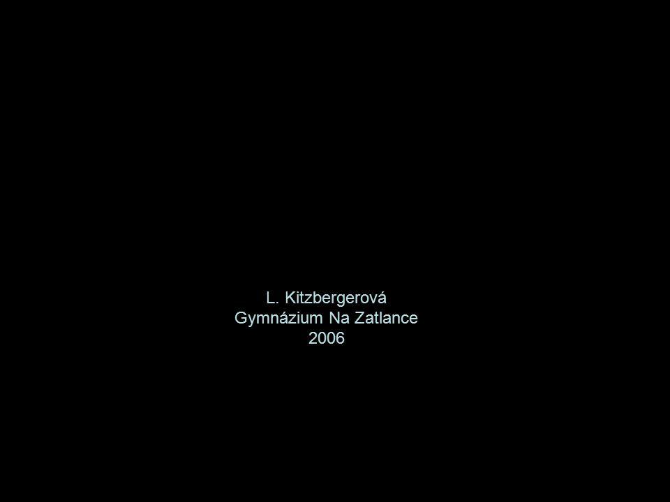 L. Kitzbergerová Gymnázium Na Zatlance 2006