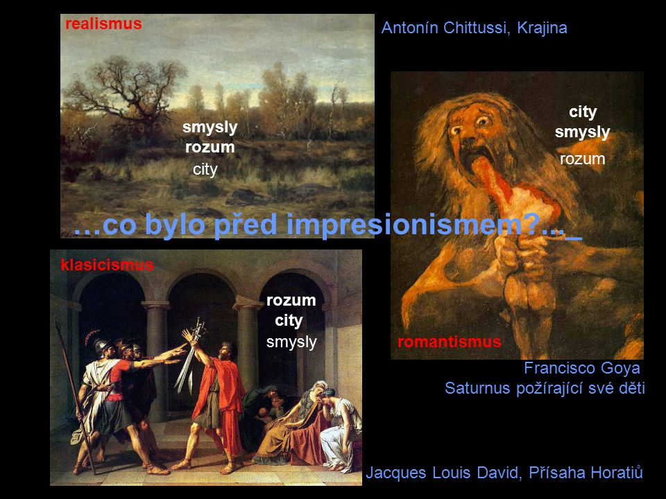 …co bylo před impresionismem ..._