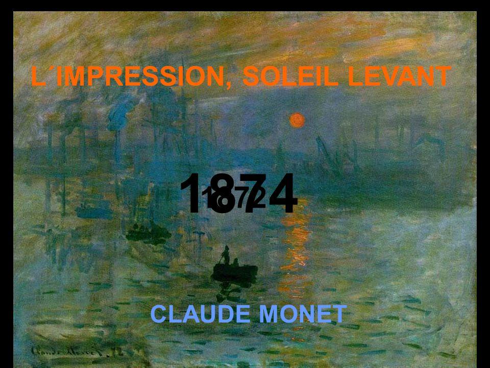 1874 1872 L´IMPRESSION, SOLEIL LEVANT CLAUDE MONET