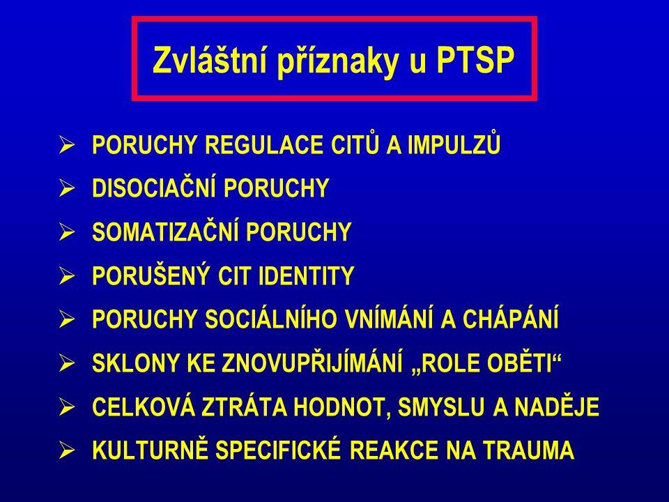 Zvláštní příznaky u PTSP