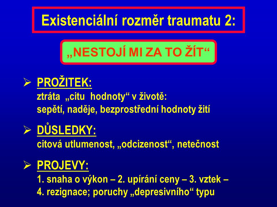 Existenciální rozměr traumatu 2: